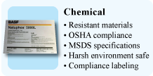 Chemical, Resistant materials, OSHA compliance, MSDS specifications, Harsh environment safe, Compliance labeling