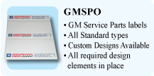 GMSPO, GM Service Parts labels, All Standard GM types, Custom Designs Available, All required design elements in place