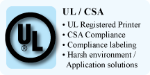 UL / CSA, UL Registered Printer, CSA Compliance, Compliance labeling, Harsh environment application solutions