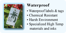 Waterproof labels & tags, Chemical resistant, Harsh environment, Specialized high temperature materials and inks